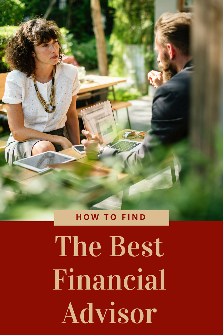 How Do I Find the Best Financial Advisor