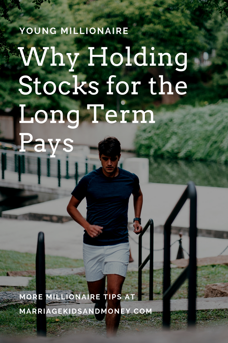 Man running up stairs with dark shirt with text overlay young millionaire why holding stocks for the long term pays