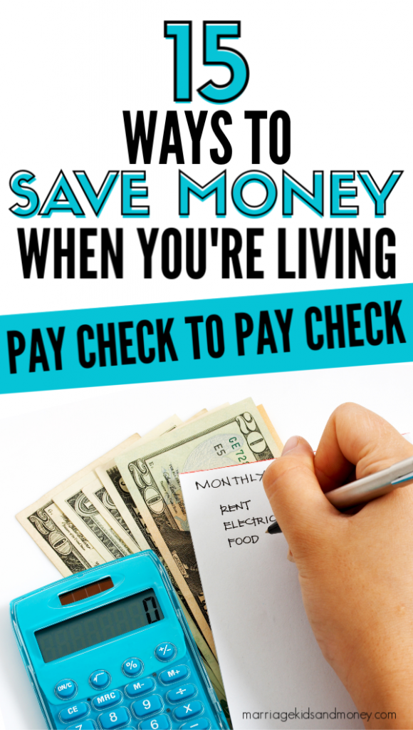15 Ways To Save Money When You're Living Paycheck to Paycheck
